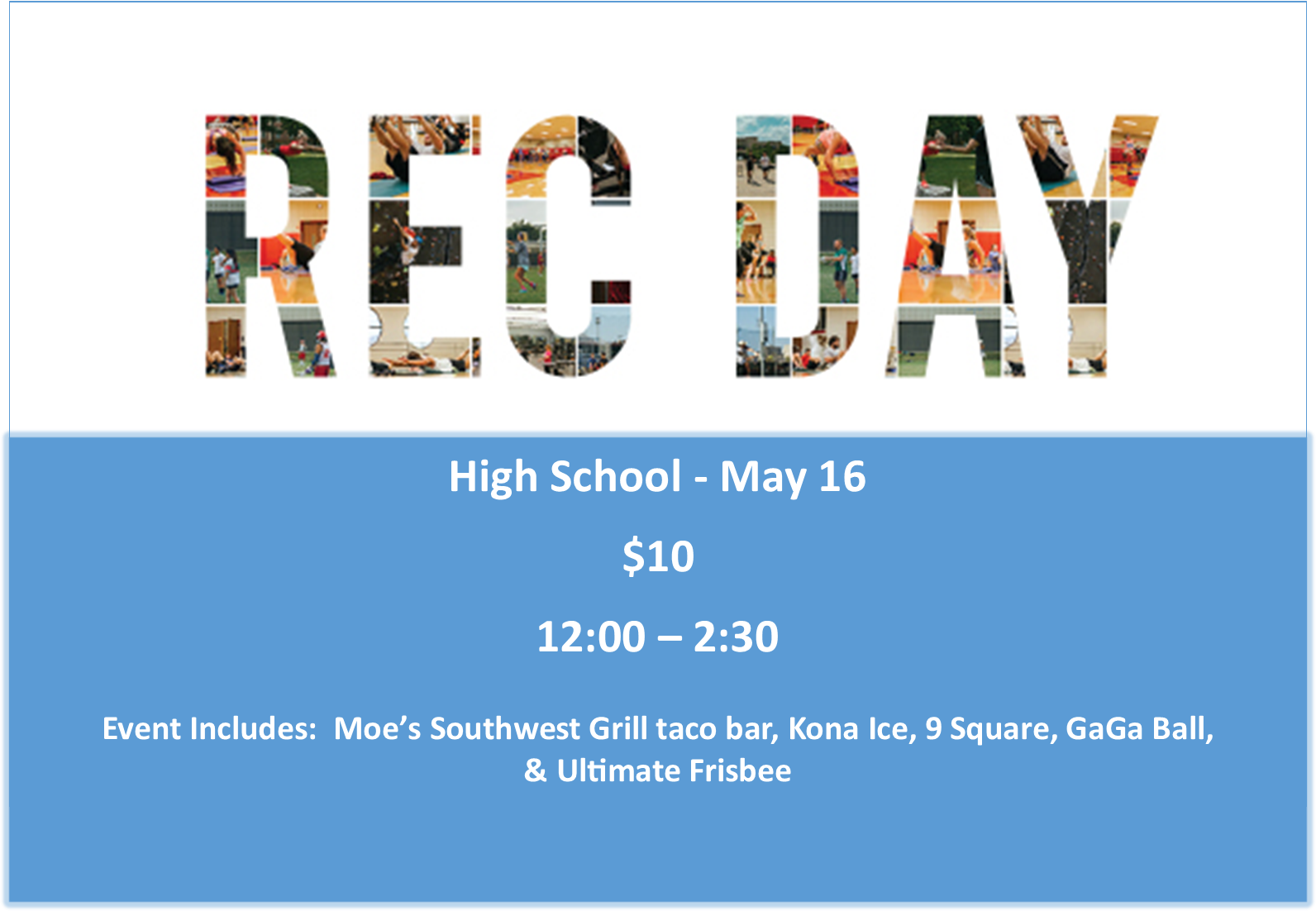 High School: GaGa Ball & 9 Square & Lunch- May 16